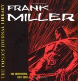 The Comics Journal Library, Vol. 2: Frank Miller