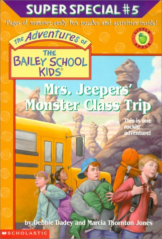 Mrs. Jeepers Monster Class Trip(The Adventures of the Bailey School Kids Super Specials 5)