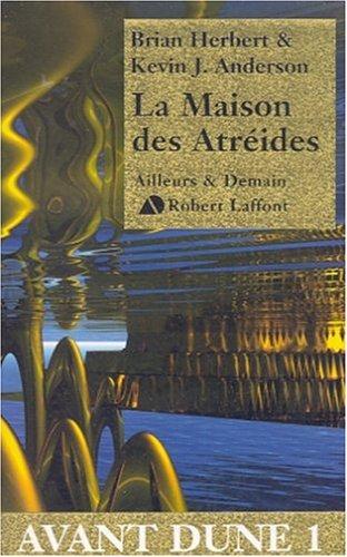 La Maison des Atréides (Avant Dune, #1)