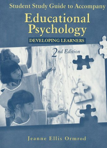 Student Study Guide to Accompany Educational Psychology: Developing Learners