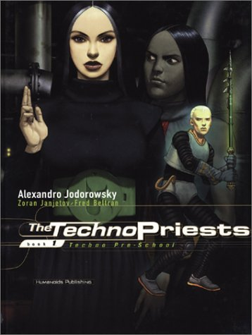 The Technopriests, Book 1: Techno Pre-School