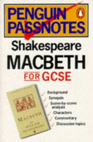 Penguin Passnotes: Shakespeare: Macbeth for GCSE