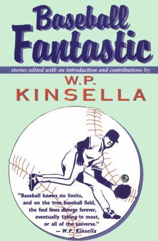Baseball fantastic by wp kinsella 57743 fandeluxe Choice Image