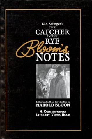 J.D. Salinger's Catcher in the Rye (Bloom's Notes)
