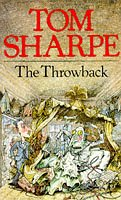 The Throwback by Tom Sharpe