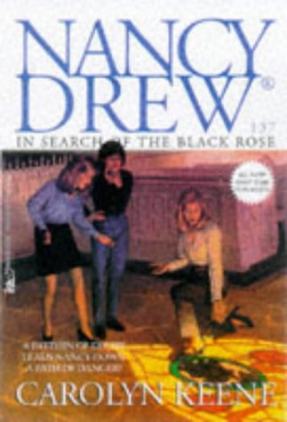 In Search of the Black Rose (Nancy Drew, #137)