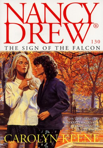 The Sign of the Falcon (Nancy Drew, #130)