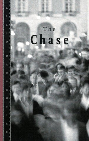 The Chase by Alejo Carpentier