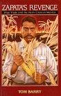 Zapata's Revenge: Free Trade and the Farm Crisis in Mexico
