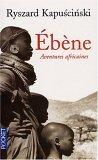 Ebène by Ryszard Kapuściński