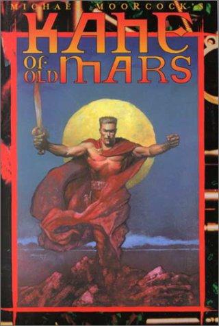 Kane of Old Mars (Eternal Champion, #9)