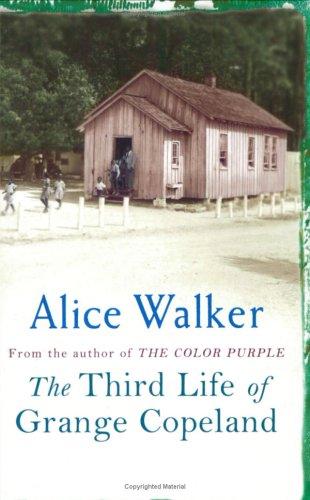 Third Life Of Grange Copeland by Alice Walker