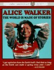 Alice Walker: World is Made of Stories