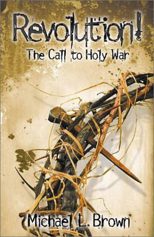 Revolution!: The Call to Holy War