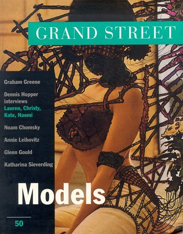 Grand Street 50: Models (Fall 1994)