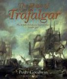 Ships of Trafalgar: The British, French and Spanish Fleets, October 1805