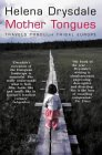 Mother Tongues: Travels Through Tribal Europe