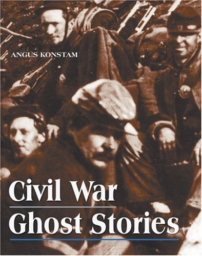 Civil War Ghost Stories