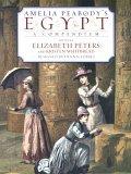 Amelia Peabody's Egypt