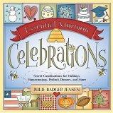 Essential Mormon Celebrations by Julie Badger Jensen