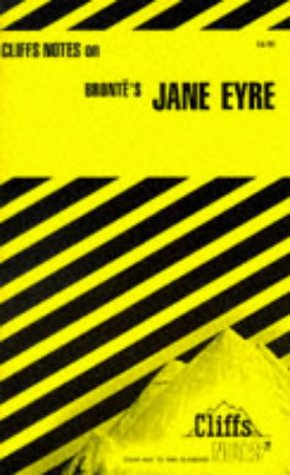 Cliffs Notes on Bronte's Jane Eyre