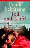 Tod und Teufel by Frank Schätzing