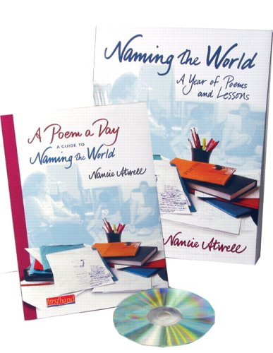 naming-the-world-a-year-of-poems-and-lessons-with-a-poem-a-day-book