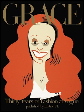 Grace: Thirty Years Of Fashion At Vogue.