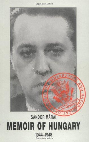 Memoir of Hungary, 1944-1948