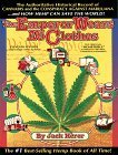 The Emperor Wears No Clothes: The Authoritative Historical Record of Cannabis and the Conspiracy Against Marijuana