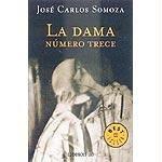 La dama número trece by José Carlos Somoza