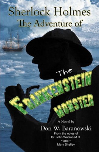 Sherlock Holmes: The Adventure of the Frankenstein Monster