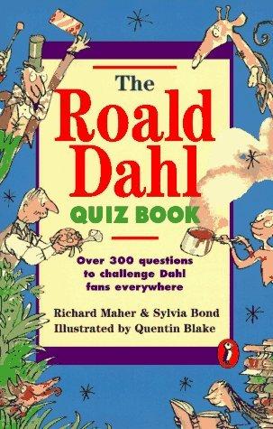The Roald Dahl Quiz Book