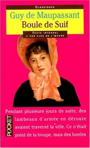 Boule de Suif et Autres Recits de Guerre by Guy de Maupassant