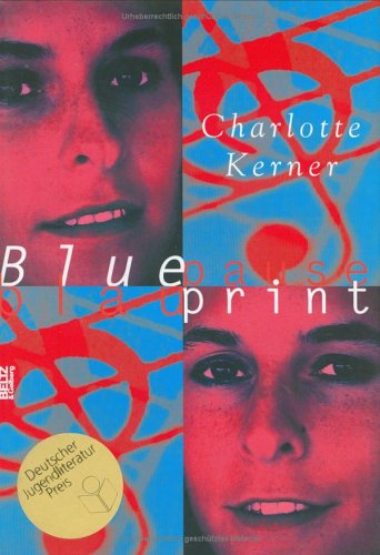 Blueprint: Blaupause by Charlotte Kerner
