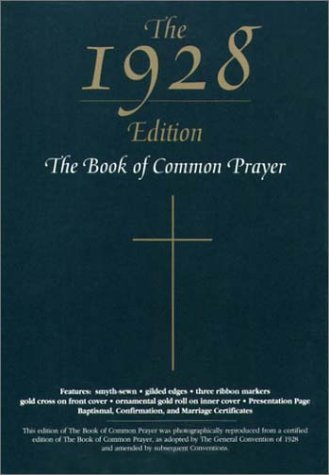 The 1928 Book of Common Prayer by Church of England