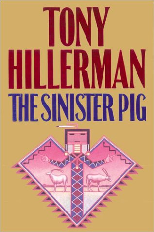 The Sinister Pig(Leaphorn &  Chee 16)