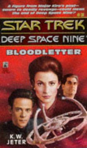 Bloodletter (Star Trek: Deep Space Nine, #3)