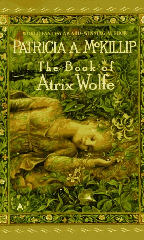 The Book of Atrix Wolfe by Patricia A. McKillip