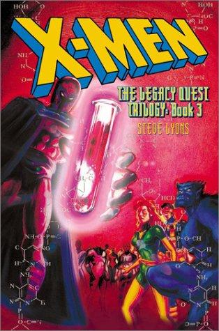 X-Men: The Legacy Quest, Book 3