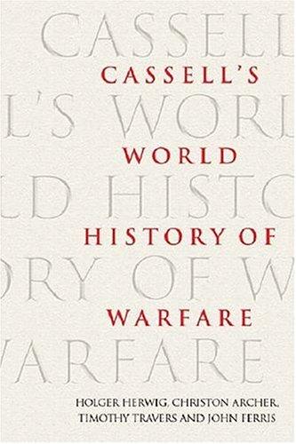 Cassell's World History Of Warfare