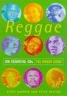 Reggae: 100 Essential CDs (The Rough Guide)