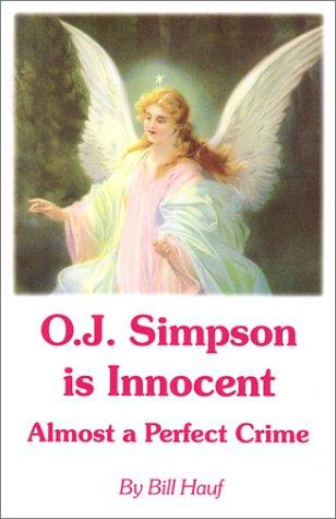 OJ Simpson is Innocent