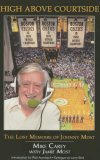 High Above Courtside: The Lost Memoirs of Johnny Most