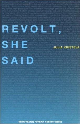 Revolt, She Said by Julia Kristeva