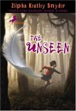 The Unseen by Zilpha Keatley Snyder