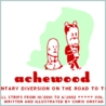 Achewood volume 1: A Momentary Diversion on the Road to the Grave