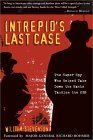 Intrepid's Last Case: The Super Spy Who Helped Take Down the Nazis
