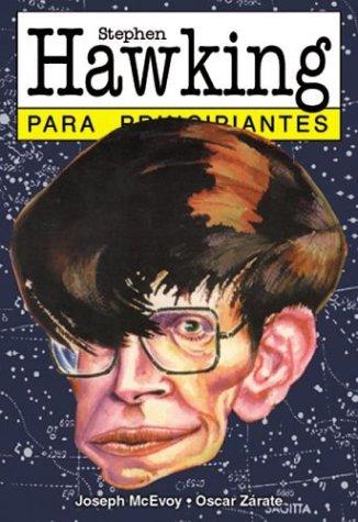 Stephen Hawking para principiantes / Stephen Hawking For Begi... by J.P.   McEvoy