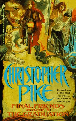The Graduation Final Friends 3 By Christopher Pike